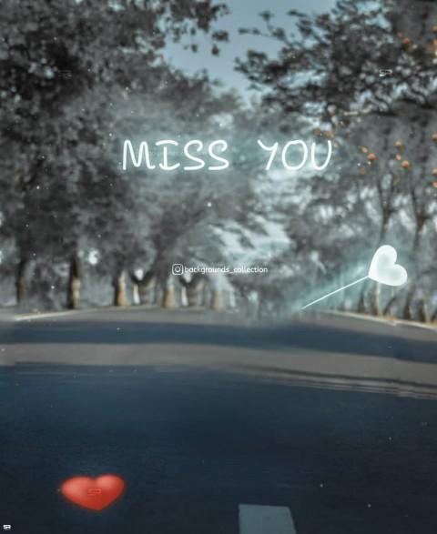 Miss You PicsArt CB Editing HD Background